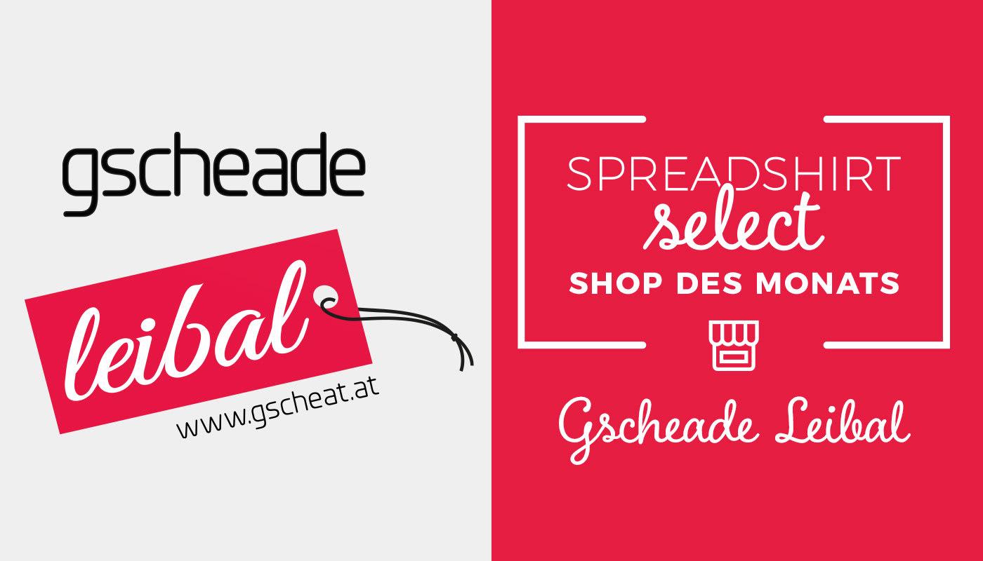 Shop des Monats: Gscheade Leibal