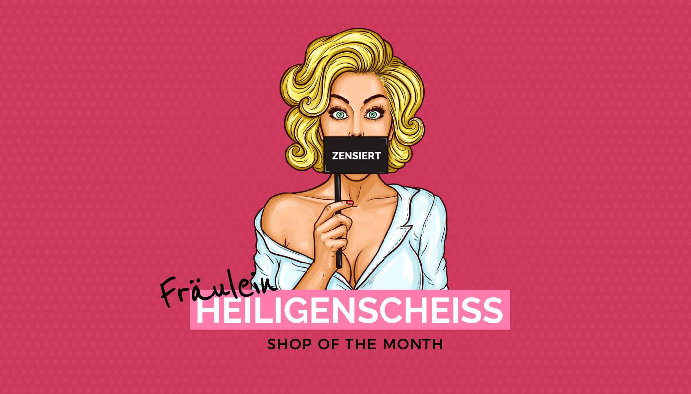 Shop of the Month: Fräulein Heiligenscheiss (Miss Holyshit)