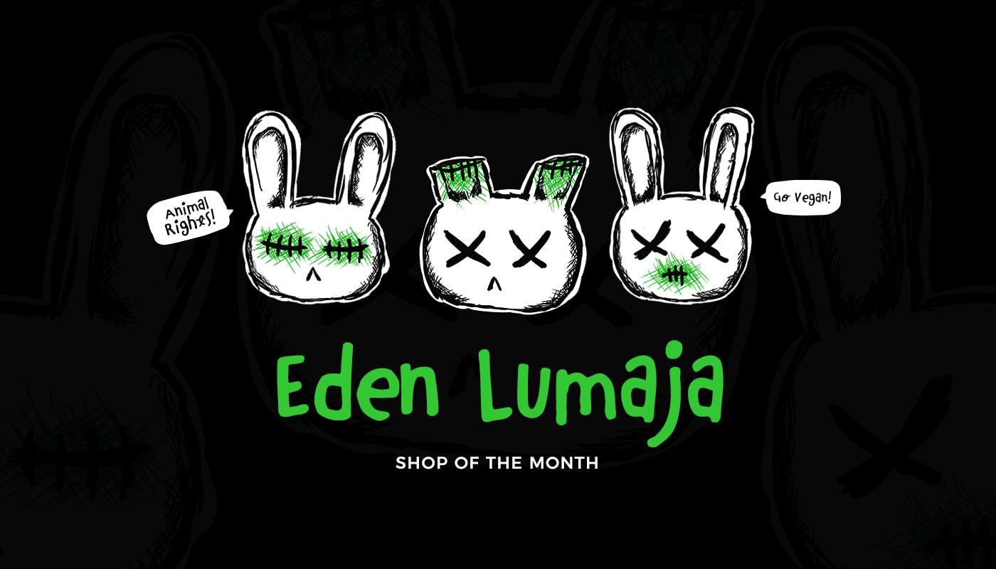 Shop of the Month: Eden Lumaja