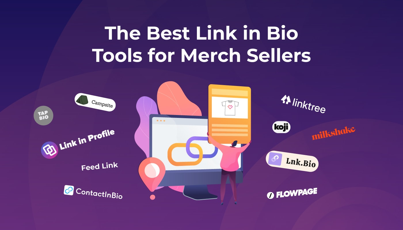 The Best Link in Bio Tools for Merch Sellers