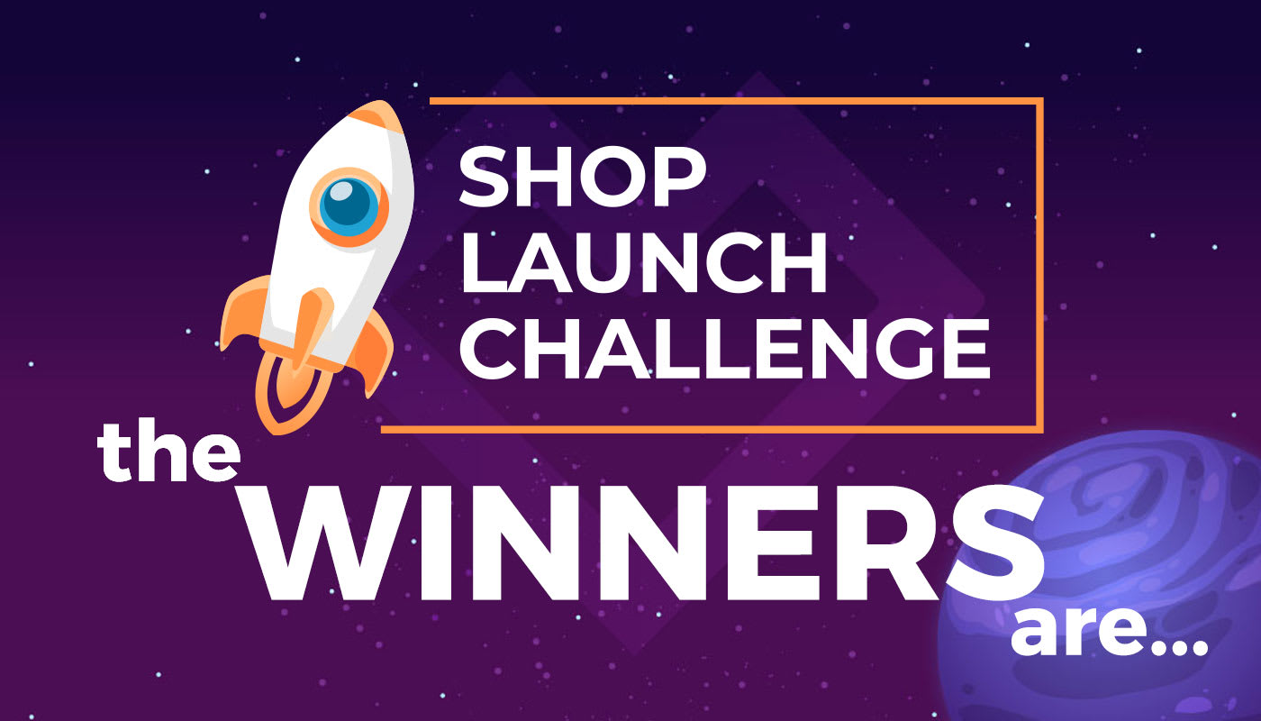 Announcing our Shop Launch Challenge Winners for 2021!