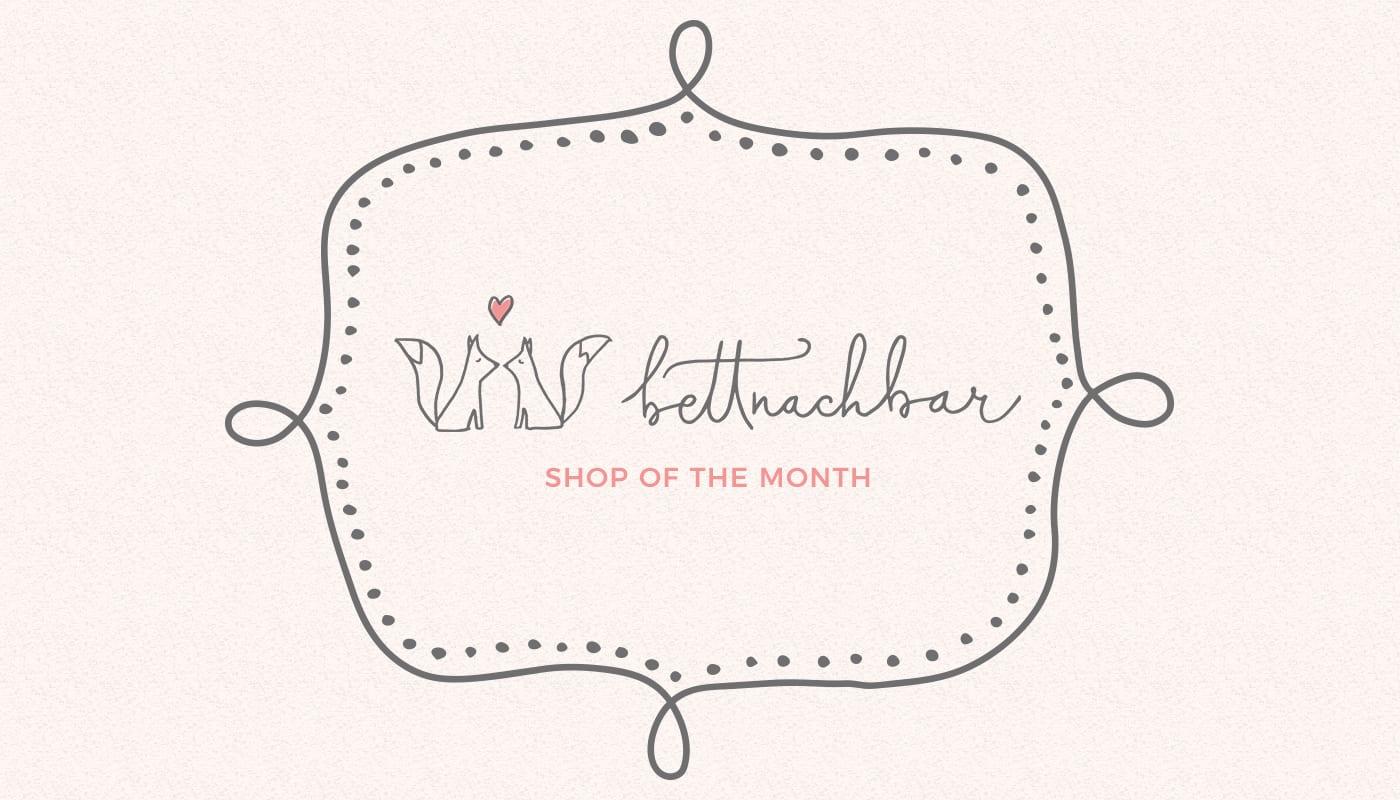 Shop of the Month: Bettnachbar