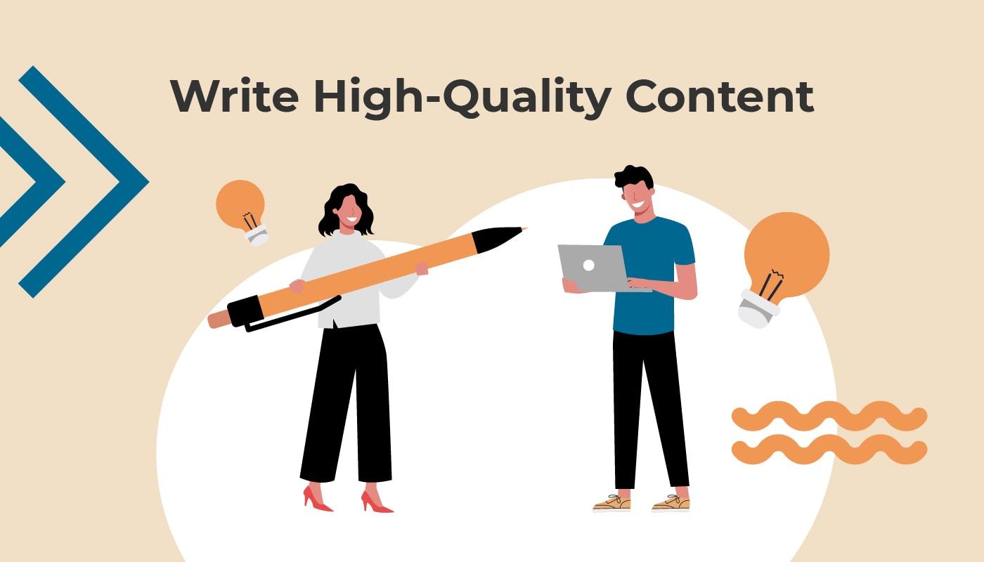 Write High Quality Content