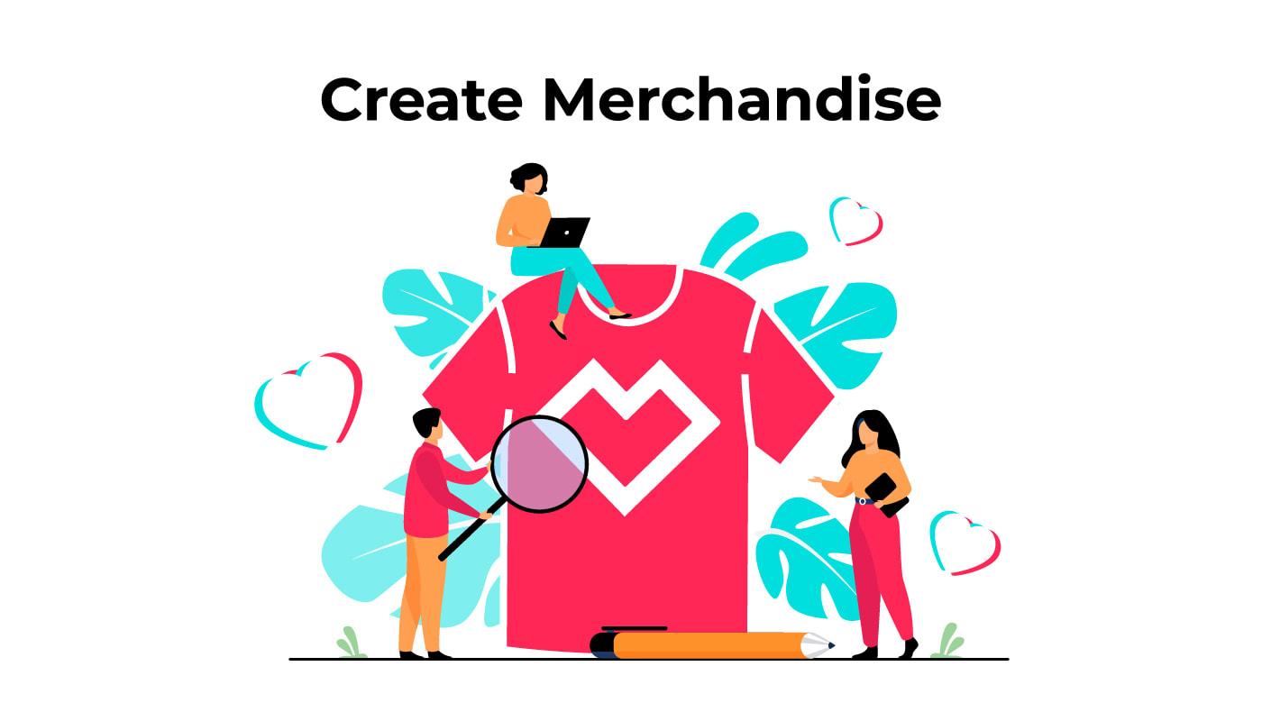 Create Merchandise