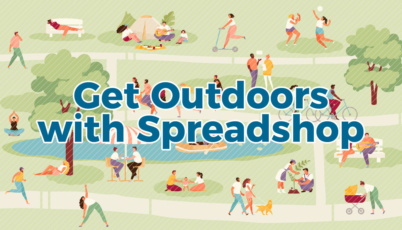 Get Outdoors With Spreadshop