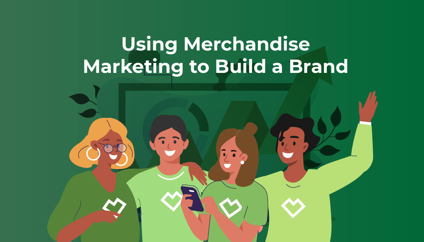 Using Merchandise Marketing to Build a Brand
