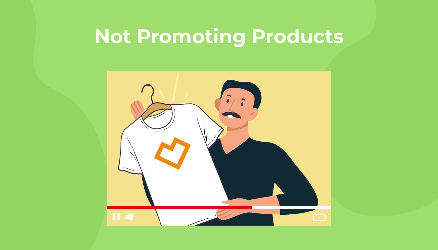 Not Promoting Products
