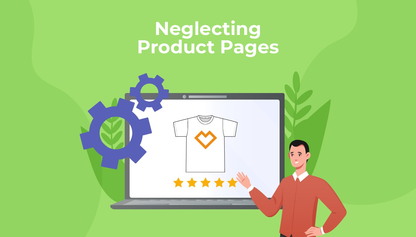 Neglecting Product Pages