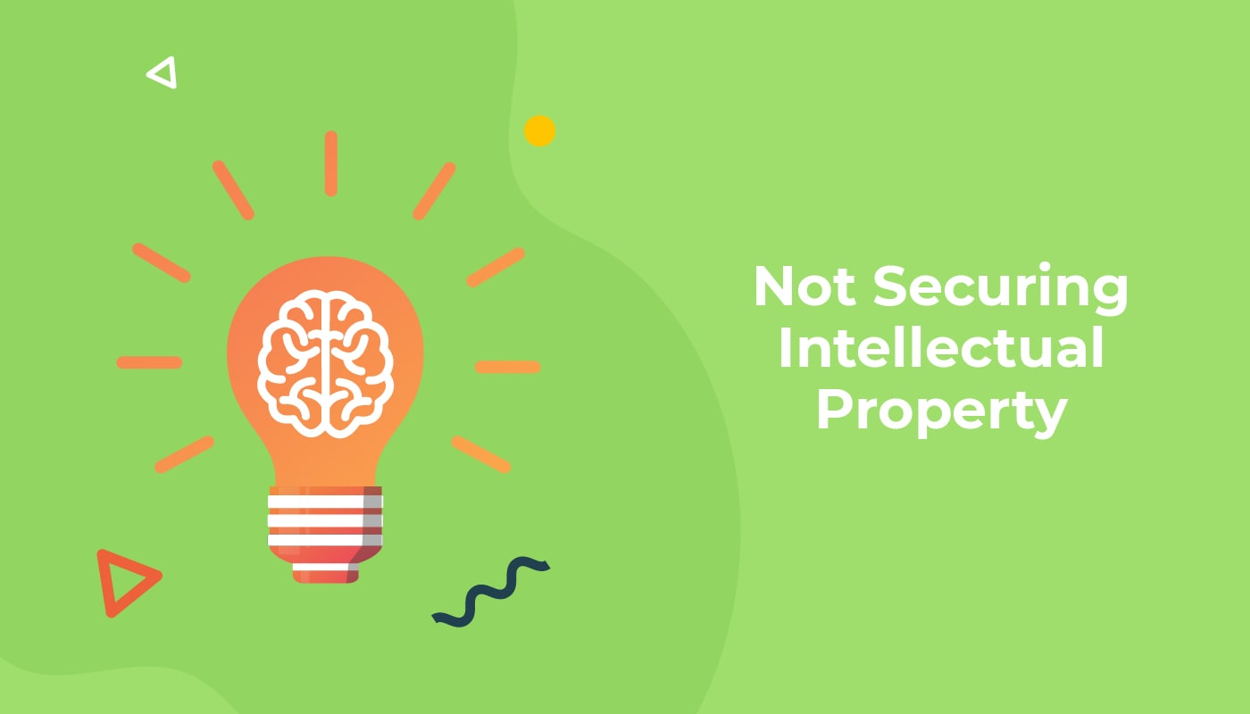 Not Securing Intellectual Property