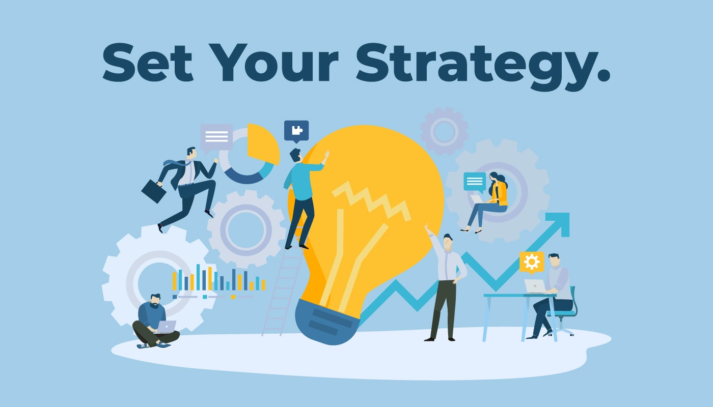 Set Your Strategy