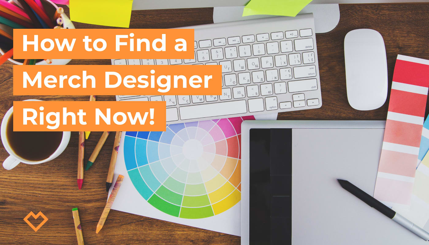 How to Find a Merch Designer Right Now!