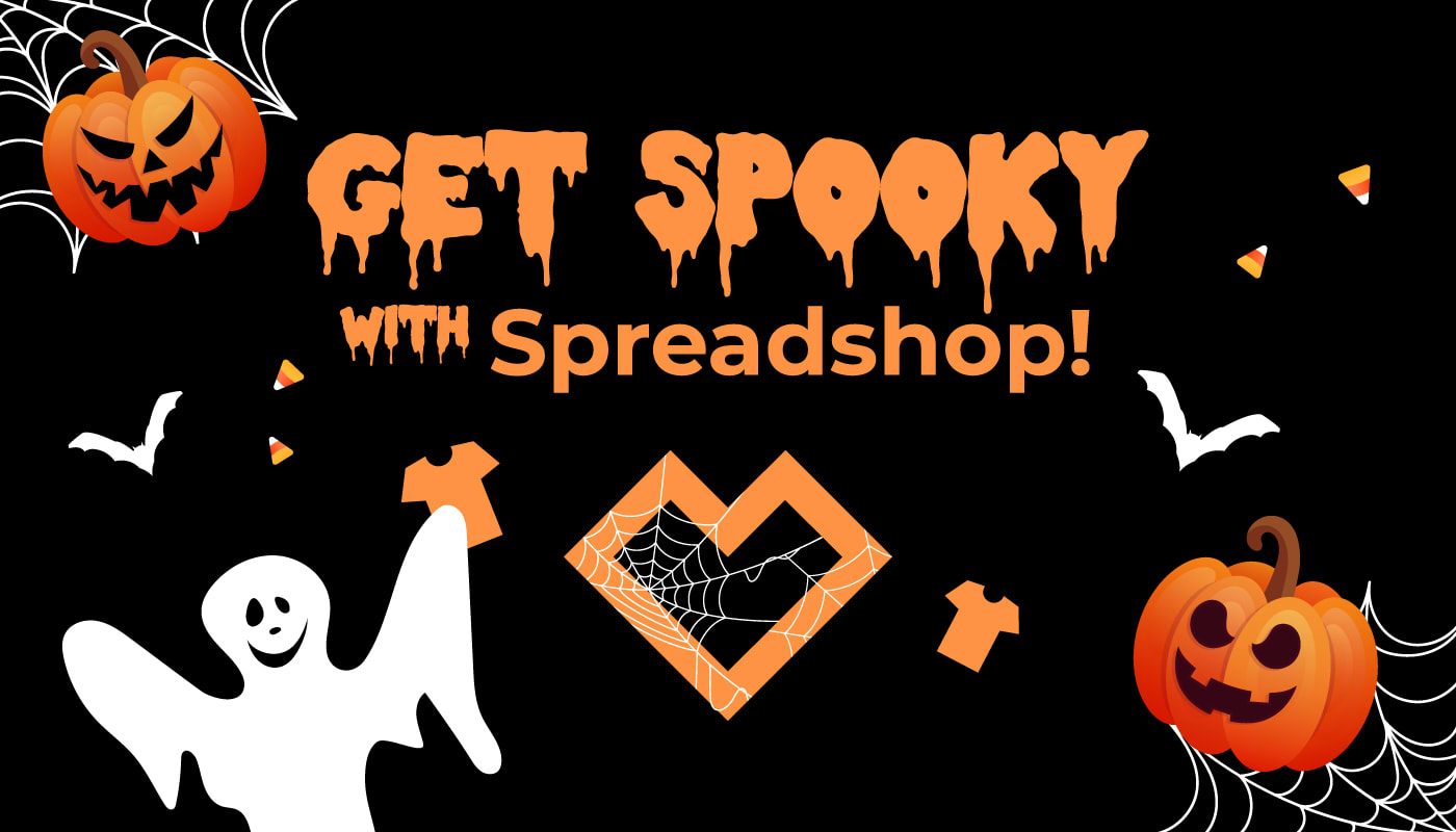 Get Spooky With Spreadshop!